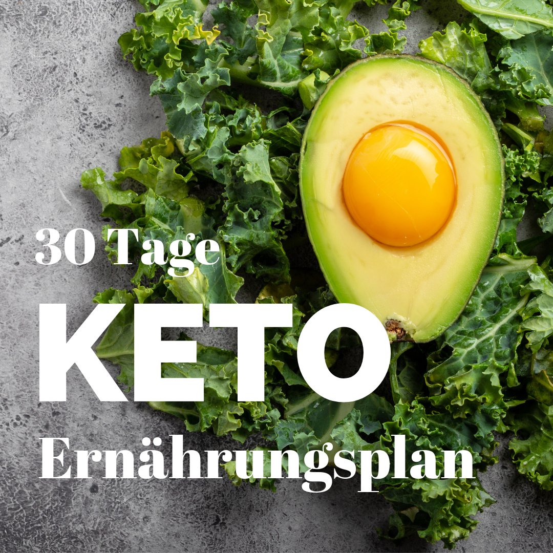 30 Tage Keto - Ernährungsplan ketogene Ernährung